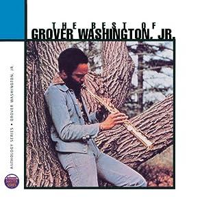 The Best Of Grover Washington, Jr