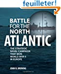 Battle for the North Atlantic: The St...