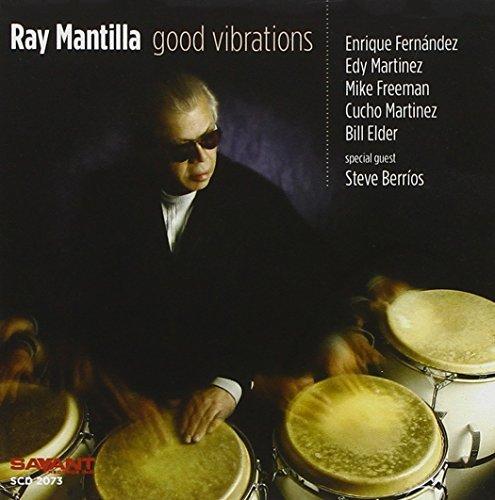 Good Vibrations by RAY MANTILLA (2006-05-23)