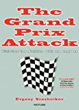 img - for The Grand Prix Attack: Attacking the Sicilian with an Early F4 book / textbook / text book