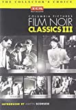 Columbia Pictures Film Noir Classics III [Import USA Zone 1]