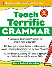 Teach Terrific Grammar Grades 6-8 A Complete Grammar Program for Use in Any Classroom McGraw-Hill Te
