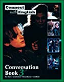 Connect with English Conversation: Bk. 3 (0071159096) by Tiberia, Pam
