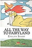 All the Way to Fairyland