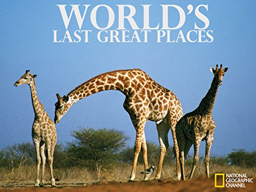 World's Last Great Places Season 1
