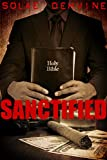 Sanctified: Book 1: A Whats Done in the Dark Sequel