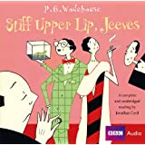 Stiff Upper Lip, Jeeves (BBC Audio)by P. G. Wodehouse