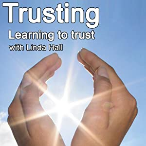 Trusting: Learning to Trust | [Linda Hall]