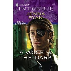 A Voice in the Dark | [Jenna Ryan]