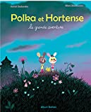 "Afficher ""Polka et Hortense. La Grande aventure"""