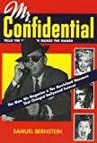 Mr. Confidential: The Man, the Magazine & the Movieland Massacre