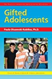 img - for Gifted Adolescents (The Practical Strategies Series in Gifted Education) book / textbook / text book