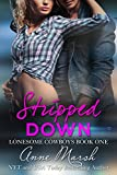 img - for Stripped Down: A Lonesome Cowboys Novel book / textbook / text book