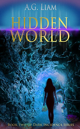 If you love action-packed novels with a dystopian fantasy twist like THE HUNGER GAMES, you're in for a 5-star treat with …  Hidden World by AG Liam
