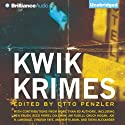 Kwik Krimes (       UNABRIDGED) by Otto Penzler (editor) Narrated by Phil Gigante