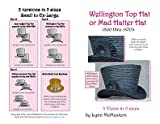 """Wellington or """"Mad Hatter"""" Top Hat Pattern"""