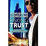 Risking Trust | Adrienne Giordano