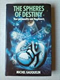 img - for Spheres of Destiny: Your Personality and the Planets book / textbook / text book
