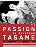 img - for The Passion of Gengoroh Tagame: Master of Gay Erotic Manga book / textbook / text book