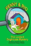 img - for Penny and Rio: The Locked Doghouse Mystery book / textbook / text book