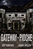 img - for Gateway: Pioche (Book 1 in the Gateway Series) book / textbook / text book