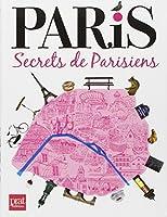 Paris, secrets de parisiens