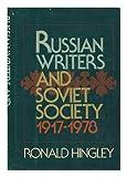 Russian writers and Soviet society, 1917-1978 (0394427327) by Hingley, Ronald
