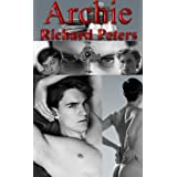 Archie - A Gay, Gothic Romance.  A Victorian, Occult, Horror Fantasy. Sensual Homoeroticism.
