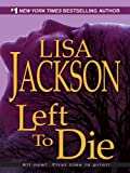 Left To Die (A Selena Alvarez/Regan Pescoli Novel)