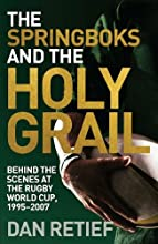 The Springboks and the Holy Grail Behind the scenes at the Rugby World Cup 1995-227