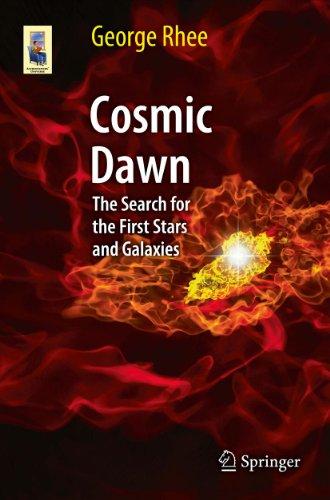 Cosmic Dawn (Astronomers' Universe)