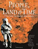 People, Land and Time: An Historical Introduction to the Relations Between Landscape, Culture and Environment (0340677147) by Roberts, Brian