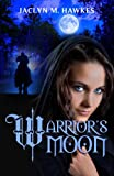 Warriors Moon: A historical medieval romance