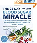 THE 28-DAY BLOOD SUGAR MIRACLE: A Rev...