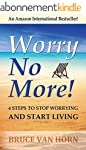 Worry No More! 4 Steps to Stop Worryi...