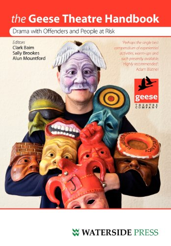 Geese Theatre Handbook: Drama with Offenders and People at Risk