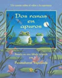 img - for Dos ranas en apuros (Two Frogs in Trouble) (Spanish Edition) book / textbook / text book