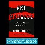 Thalia Book Club: Anne Roiphe's Art and Madness: A Memoir of Lust without Reason | Anne Roiphe