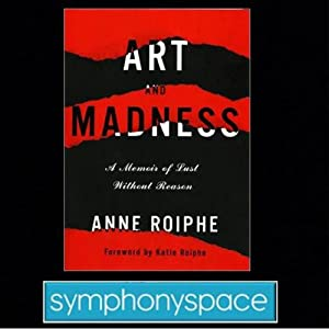Thalia Book Club: Anne Roiphe's Art and Madness: A Memoir of Lust without Reason Speech