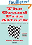 The Grand Prix Attack: Fighting the S...