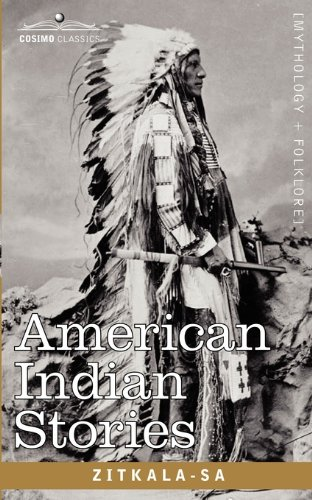 the assimilation of the native americans in the book american indian stories by zitkala sa These memoirs were reprinted in american indian stories -ša's persona is bicultural, and that she produces a bicultural context in order to reconfigure the representation of native americans as readers querying her indian marks, we encounter her fearful tale of assimilation zitkala.