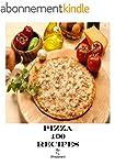 Pizza 100 Recipes (English Edition)
