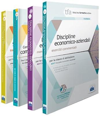 TFA. Classe A017 per prove scritte e orali. Manuali di teoria ed esercizi di discipline economico-aziendali. Kit completo. Con software di simulazione