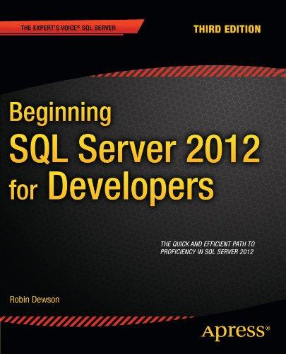 Beginning SQL Server 2012 for Developers (Expert's Voice SQL Server) [Dewson, Robin] (Tapa Blanda)