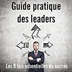 Guide pratique des leaders | Robert Patton