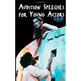 Audition Speeches 6-16 Year Oldsby Jean Marlow