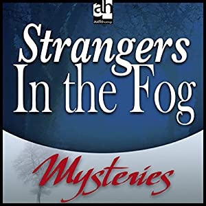 Strangers in the Fog Audiobook