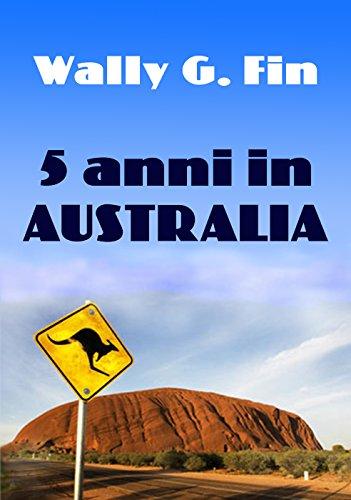 Cinque anni in Australia PDF