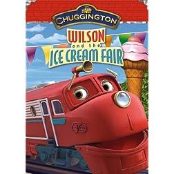 Chuggington: Wilson & The Ice Cream Fair