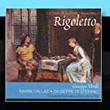 Rigoletto por Maria Callas &#40;Giuseppe Verdi&#41;